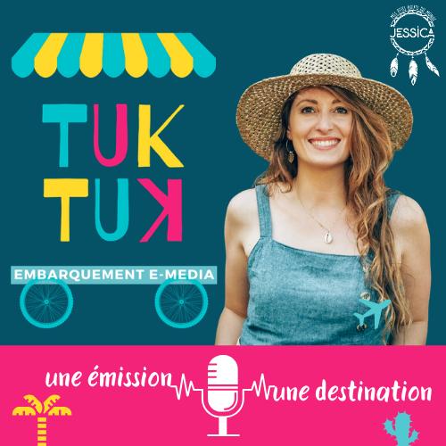 Tuk Tuk : embarquement e-media
