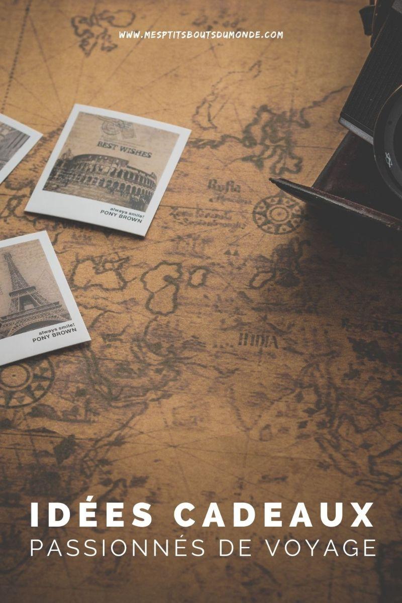 cadeaux passionnés voyage
